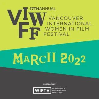 2021第17届温哥华国际女性电影节征集